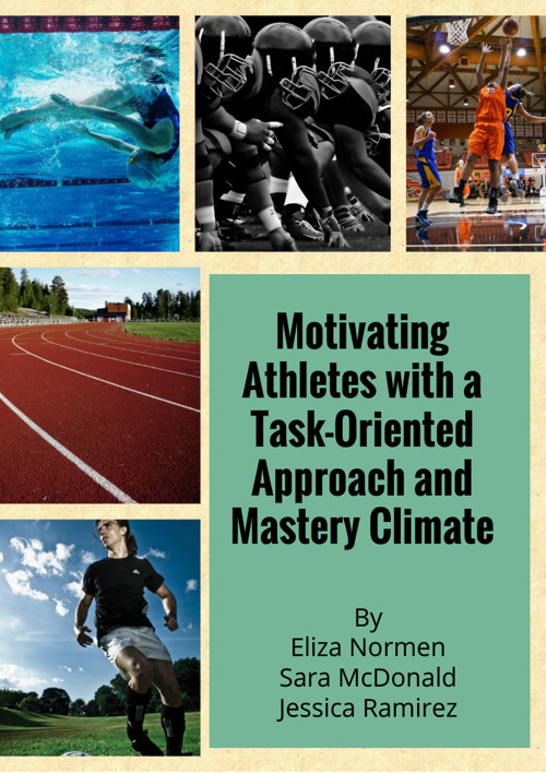 Motivating Athletes with a Task-Oriented Approach and Mastery