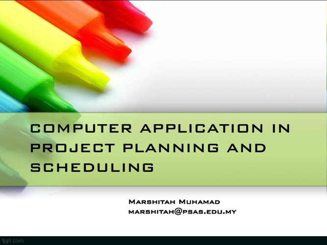 CHAPTER 5 COMPUTER APPLICATION IN PROJECT PLANNING AND SCHEDULIN