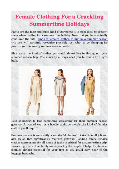 Female Clothing For a Crackling Summertime Holidays