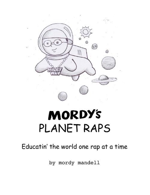 Mordy's Planet Raps