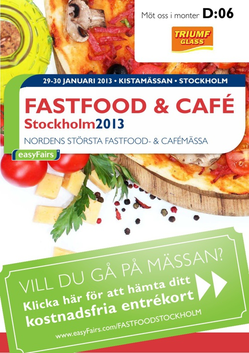 E-biljett FASTFOOD & CAFÉ Stockholm 2013 - Triumf Glass