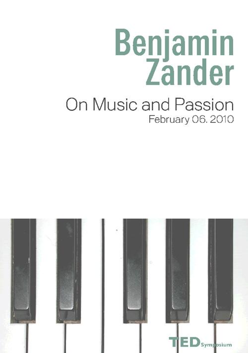 Benjamin Zander . TED Magazine