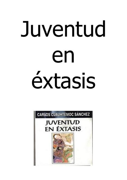 JUVENTUD EN EXTASIS