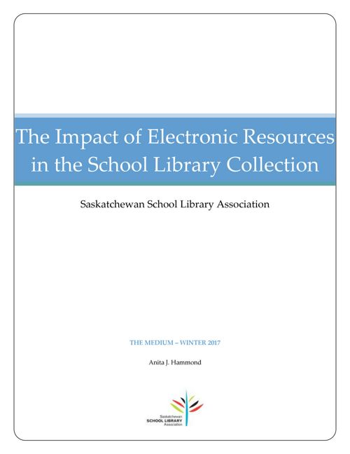 The Impact of Electronic Resources in the School Library