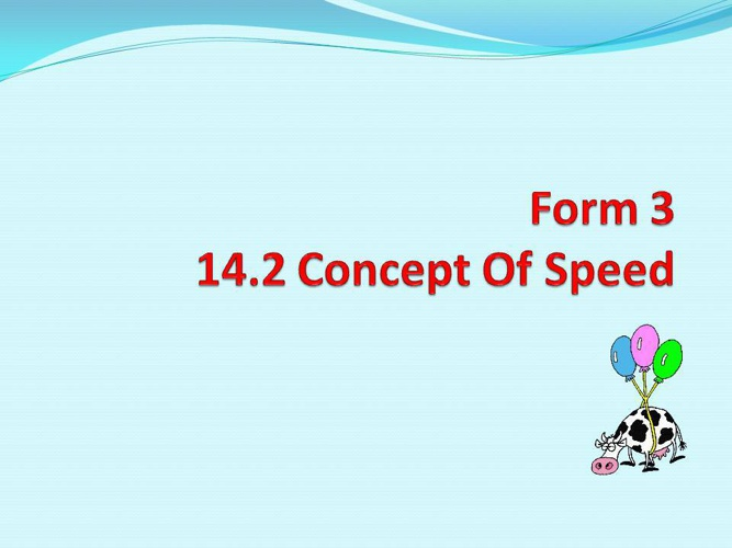 Mathematics Form 3- Concept Of Speed