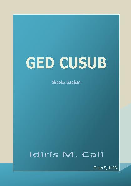 Sheeko Gaaban: Ged Cusub