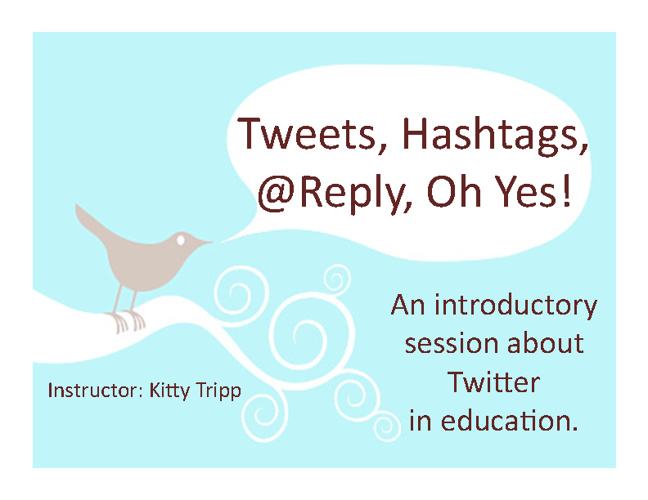 Tweet, Hashtag, @Reply, Oh Yes!