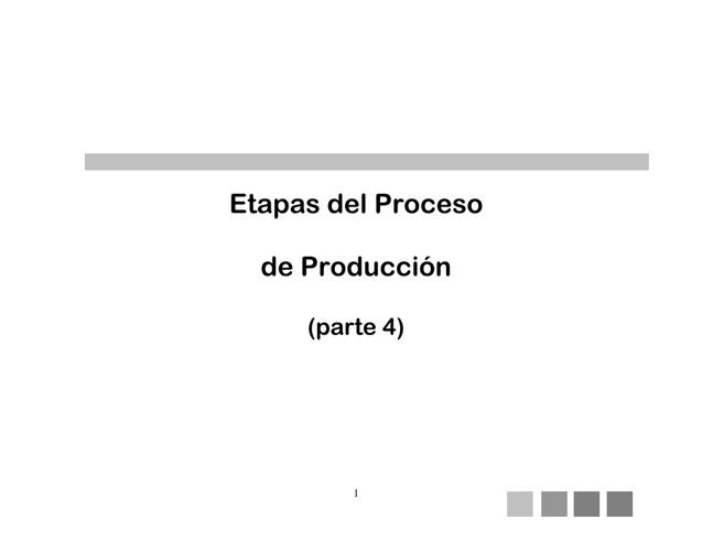 PROCESO DE PRODUCCIÓN 4