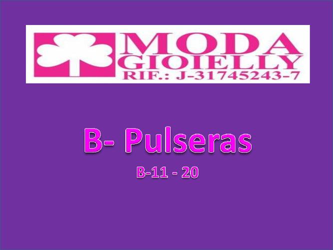 B - Pulseras 11- 20