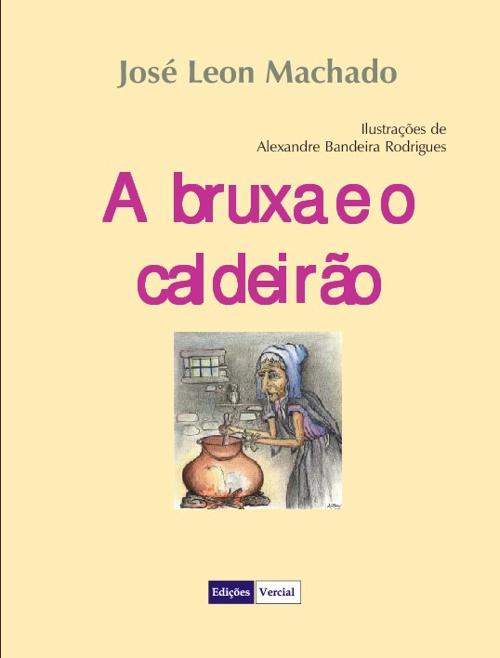 A BRUXA E O CALDEIRÃO