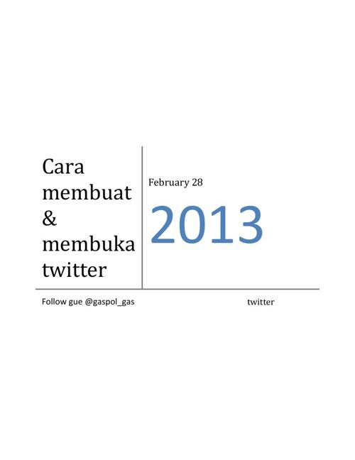 cara membuat & membuka twitter