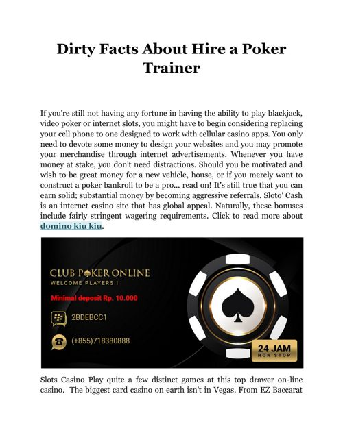 Dirty Facts About Hire a Poker Trainer