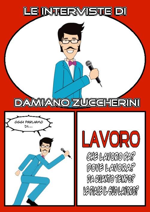 Damiano Zuccherini - Lavoro