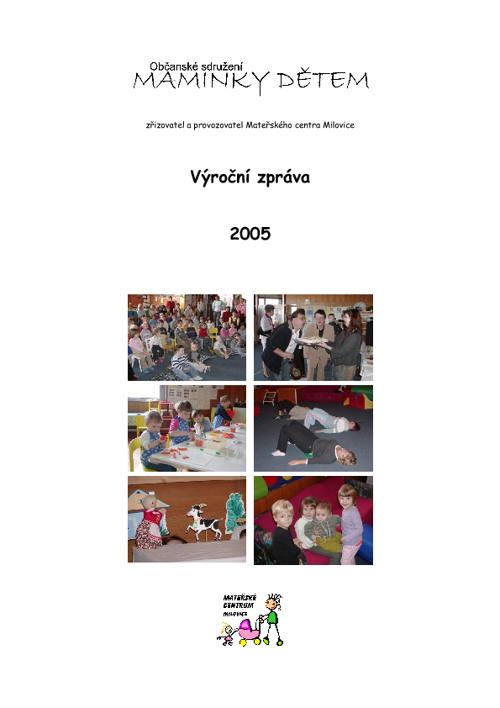 Výroční zpráva za rok 2005