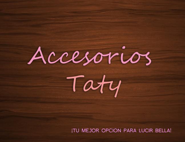 Accesorios Taty