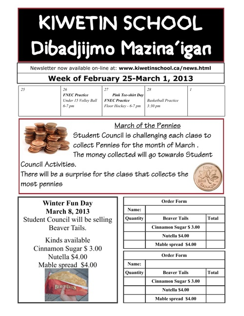 Kiwetin School Newsletter - February 25, 2013
