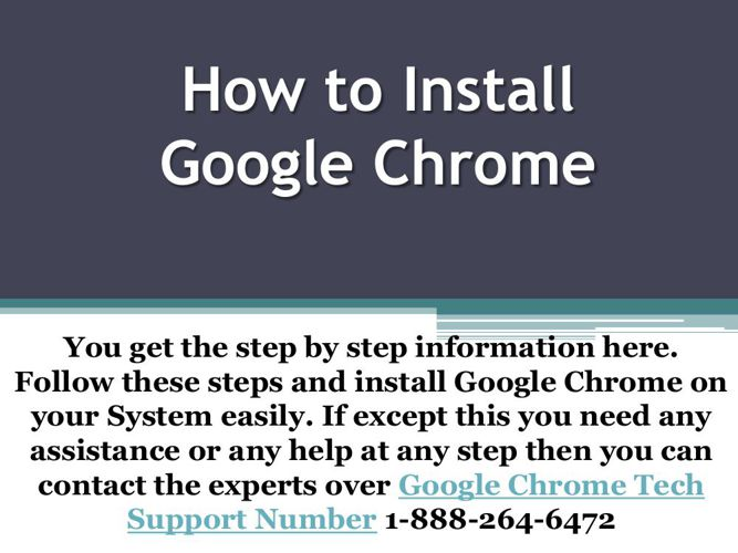 1-888-264-6472 Install Google Chrome with experts assistance ove