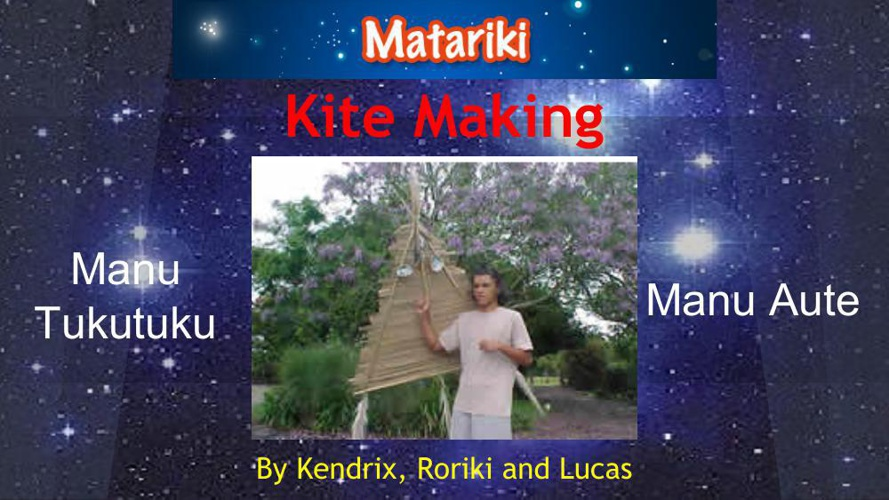 Matariki - The Kite Making