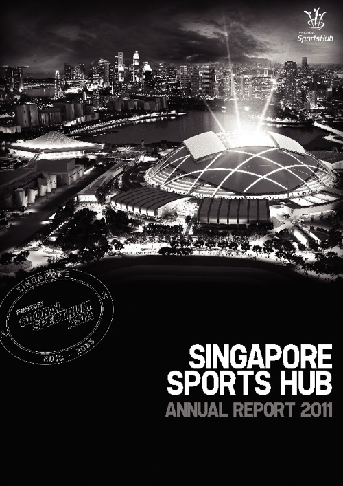 Singapore Sports Hub Annual Report 2011