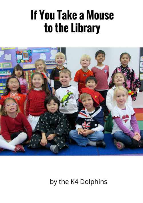 If You Take a Mouse to the Library - K4 Dolphins
