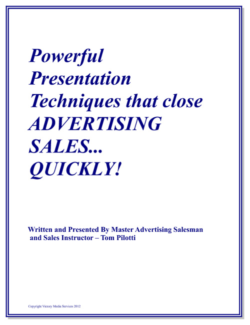 Powerful Presentation Techniques - Outdoor Advertising Sales