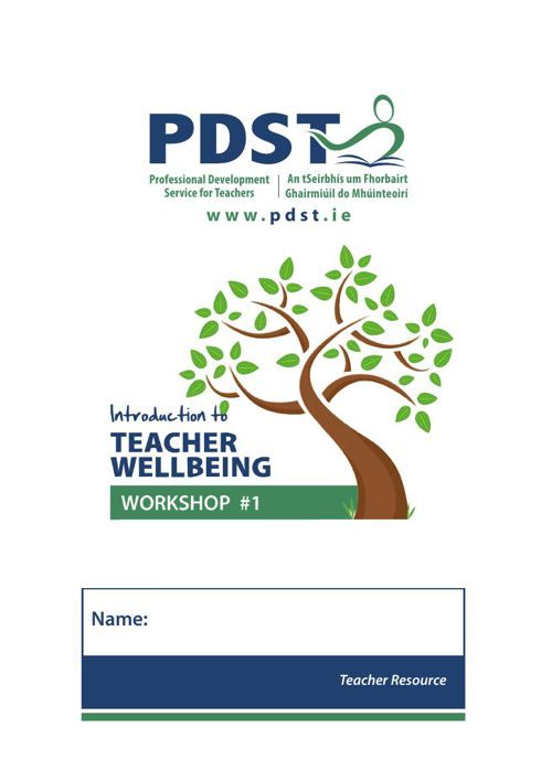 PDST Teacher Wellbeing Workshop 1