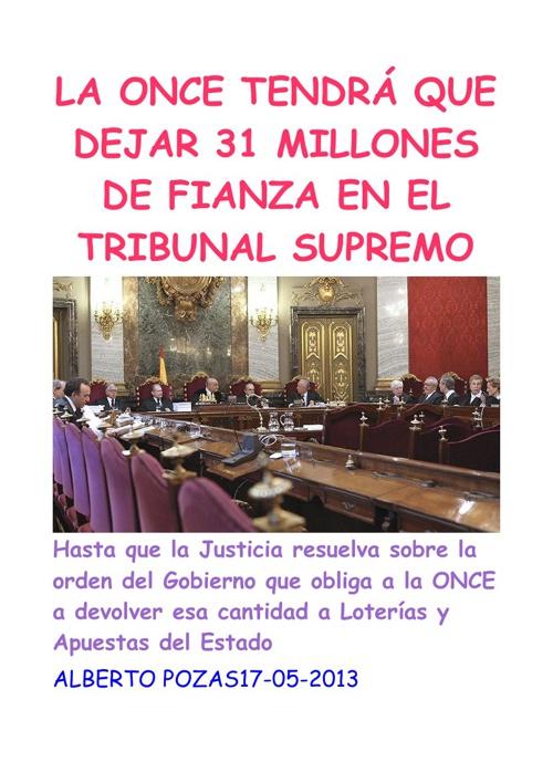 LA ONCE TENDRÁ QUEDEJAR 31 MILLONES  DE FIANZA EN EL TRIBUNAL SU