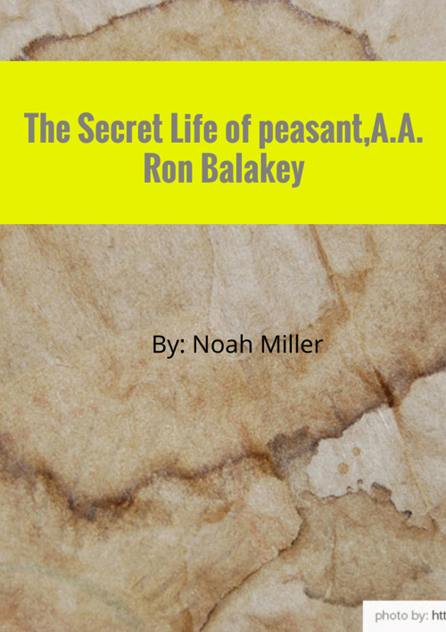 The Secret life of A.A. Ron Balakey