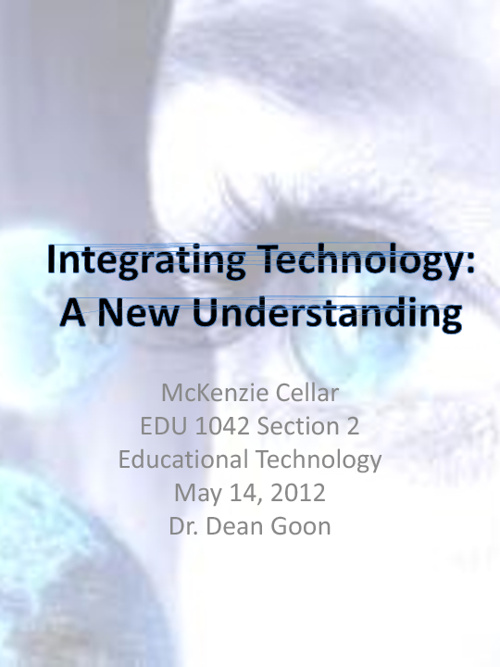 Integrating Technology: A New Understanding