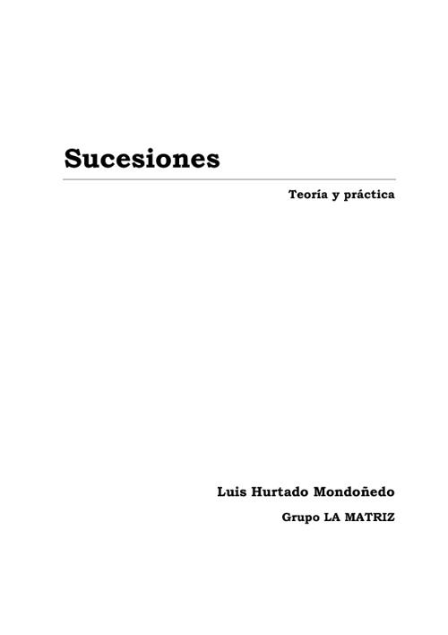 SUCESIONES, Teoría y práctica