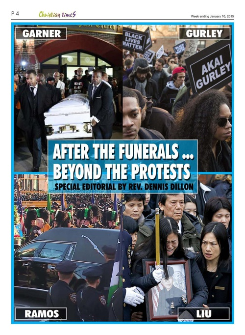 After the Funerals... Beyond the Protests. By Rev. Dennis Dillon