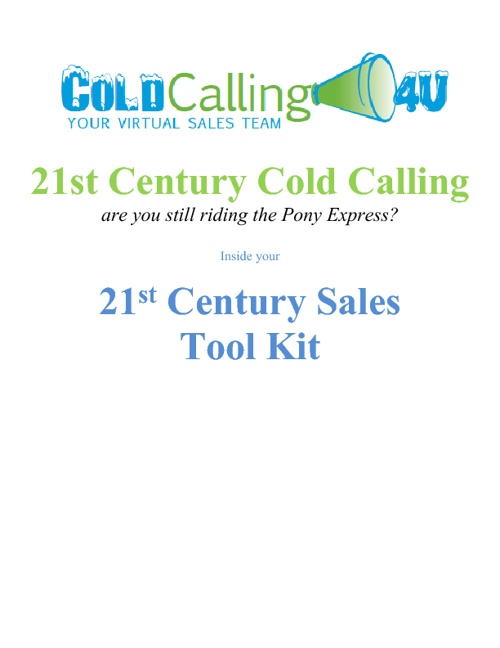 "Cold Calling 4 U ""Twenty First Century Sales"""