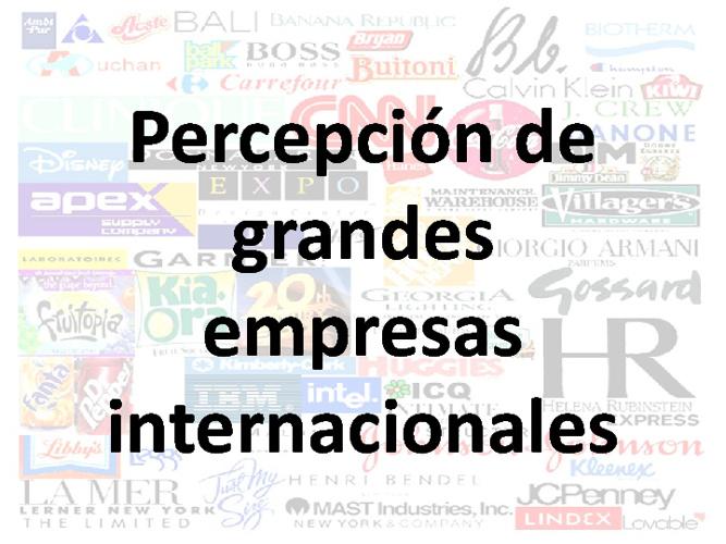 Percepción de grandes empresas internacionales