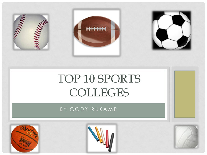 Top Ten Sports Colleges