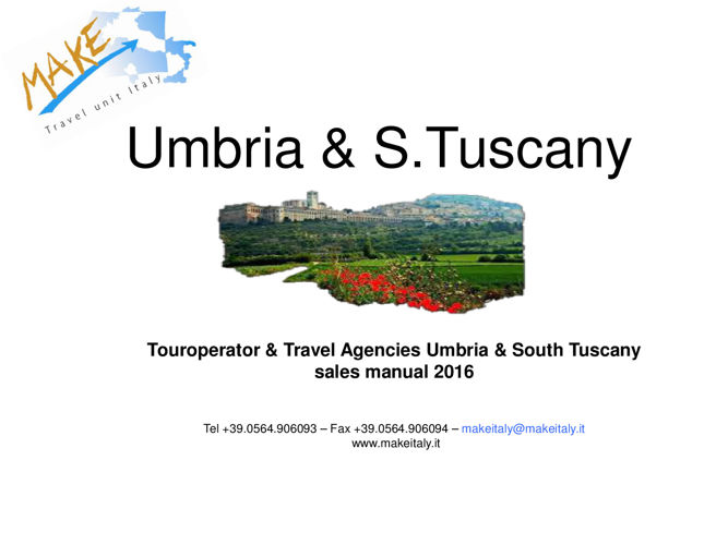 TO & Travel Agencies sales manual 2016  Umbria e  South  Tuscany