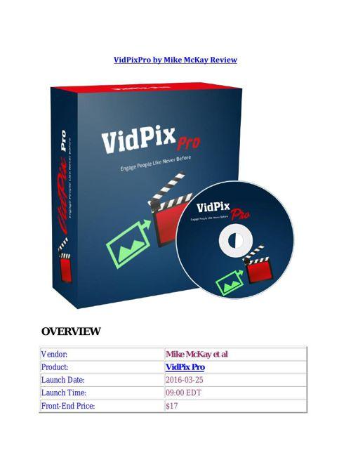 VidPixPro by Mike McKay Review