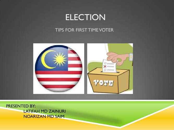 ELECTION: Tips For First Time Voter