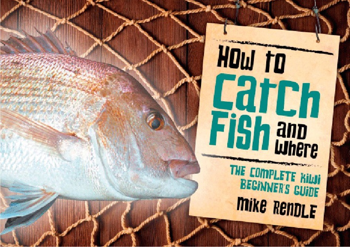How to Catch Fish and Where