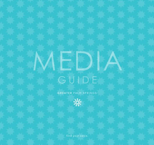Greater Palm Springs Media Guide