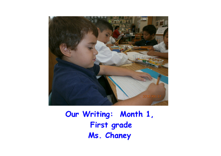 Our Writing:  Month 1, First grade
