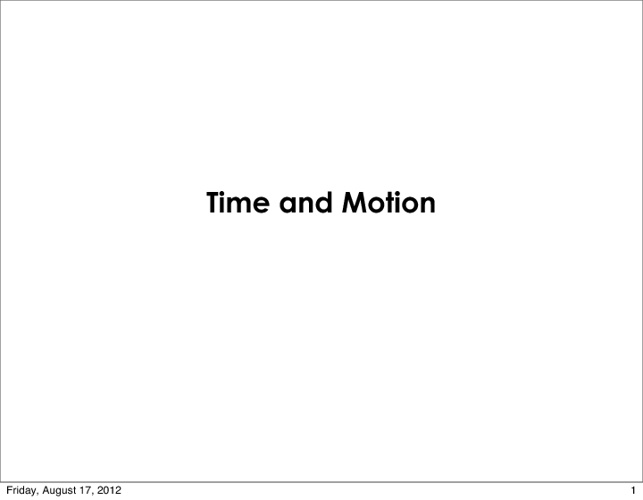 Time and Motion