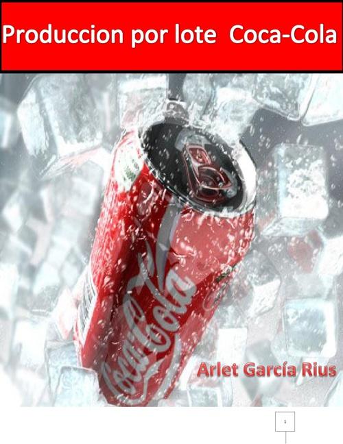 Produccion por lote Coca-Cola
