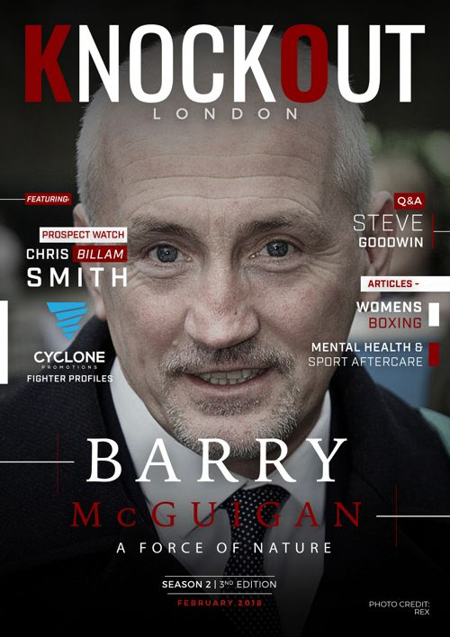 KnockOut London Magazine 15 - Barry McGuigan - A Force of Nature