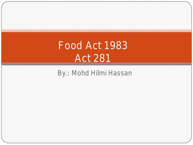 Chapter 5 Food Act 1983