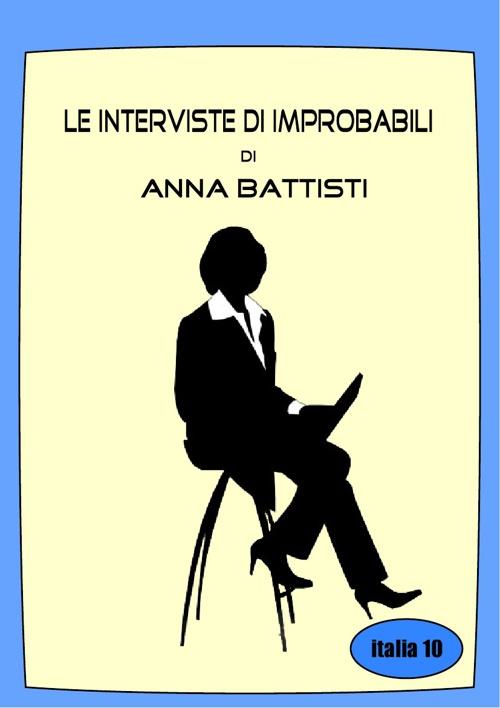 Le Interviste Improbabili
