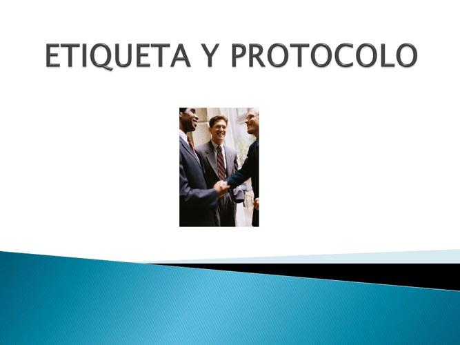 LIBRO DE ADMINISTRACION: ETIQUETA Y PROTOCOLO.