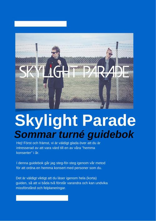 Skylight Parade - Sommar Turné Guidebok