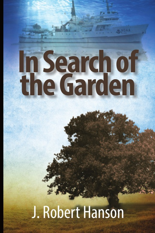 In Search of the Garden Preview – J. Robert Hanson