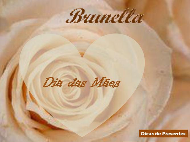Dia Mães Brunella