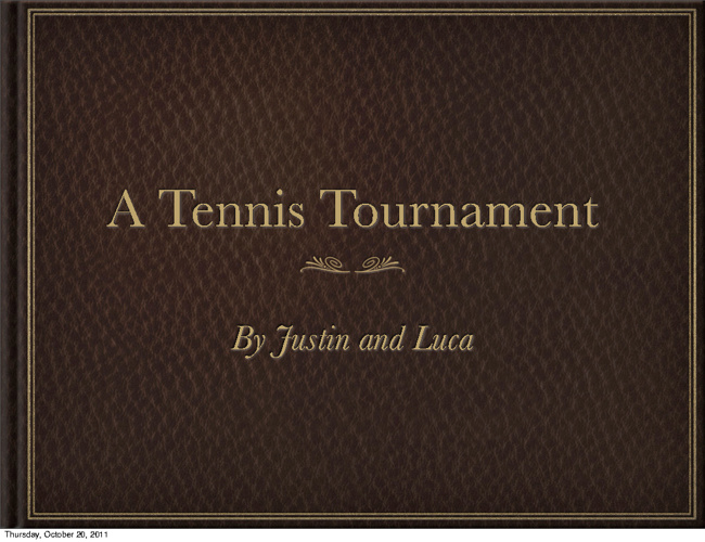 The Tennis Match by Justin and Luca